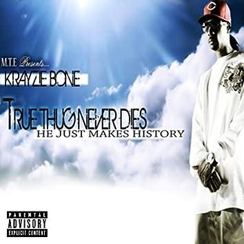 True Thug Never Dies