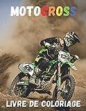 Motocross Livre de coloriage: Plus de 20 dessins à colorier avec : moto, dirtbike, équipement du pilot| Age 5 - 13 |