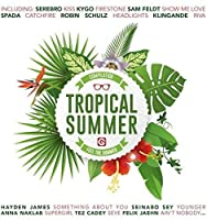 Tropical Summer Compilation