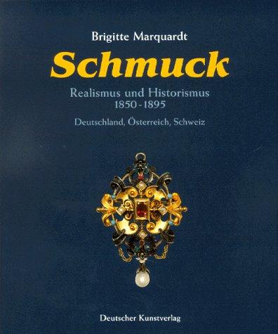 Schmuck - Realismus und Historismus (1850-1895): Deutschland - Österreich - Schweiz
