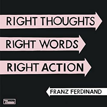 Right Thoughts, Right Words, Right Action (Deluxe Edition)