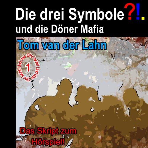 Die drei Symbole und die Dönermafia (Die drei Symbole (DDS) 1)