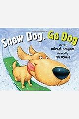 Snow Dog, Go Dog Kindle Edition