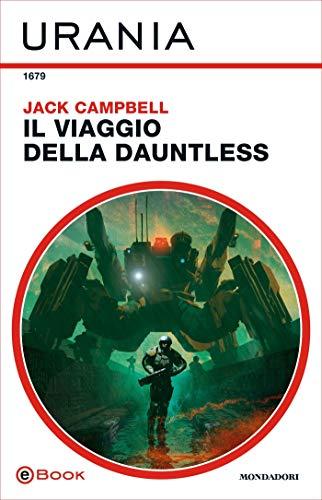 Il viaggio della Dauntless (Urania)