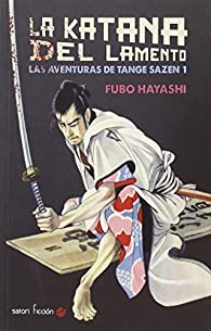 La katana del lamento par Fubo Hayashi