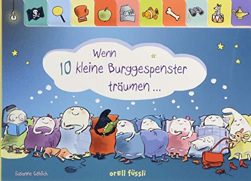 Wenn 10 kleine Burggespenster träumen ...