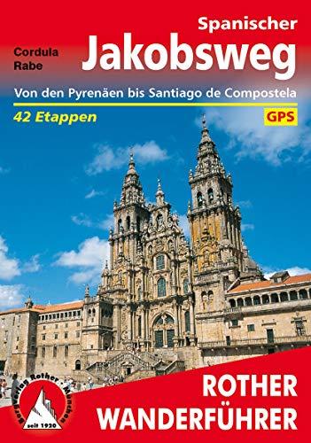 Spanischer Jakobsweg: Von den Pyrenäen bis Santiago de Compostela. 42 Etappen. Mit GPS-Tracks (German Edition)