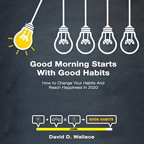 Good Morning Starts with Good Habits cover art