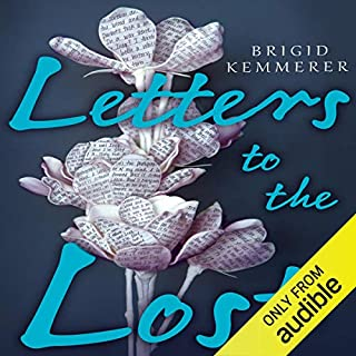 Letters to the Lost                   Auteur(s):                                                                                                                                 Brigid Kemmerer                               Narrateur(s):                                                                                                                                 Brittany Pressley,                                                                                        Kirby Heybourne                      Durée: 10 h et 16 min     Pas de évaluations     Au global 0,0