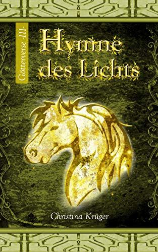 Hymne des Lichts (Götterverse 3)