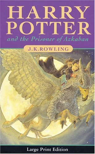 Harry Potter And The Prisoner Of Azkaban (Book 3)(Large Print Edition) by J. K. Rowling (Large Print, 5 Aug 2002) Hardcover