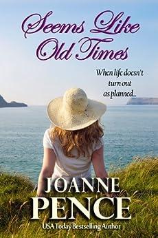 Seems Like Old Times by [Joanne Pence]