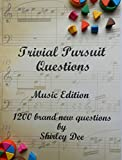 TRIVIAL PURSUIT QUESTIONS: MUSIC EDITION (English Edition)