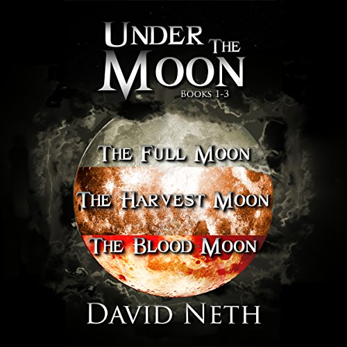 Under the Moon Bundle     Books 1-3              By:                                                                                                                                 David Neth                               Narrated by:                                                                                                                                 Nathan Weiland                      Length: 20 hrs and 43 mins     1 rating     Overall 1.0