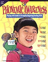 Phonemic Awareness: Playing with Sounds to Strengthen Beginning Reading Skills (CTP 2332)