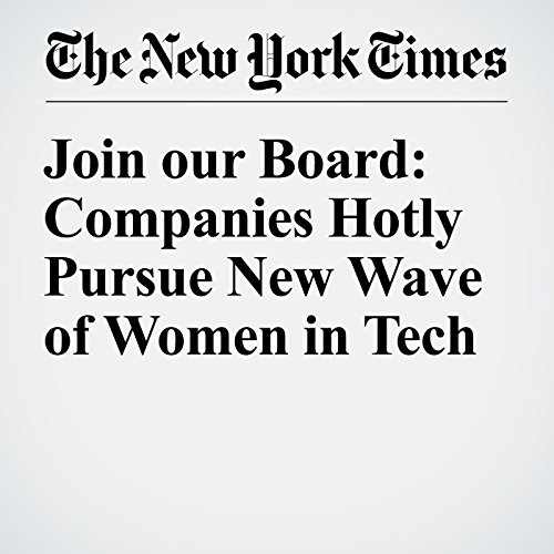 Join our Board: Companies Hotly Pursue New Wave of Women in Tech audiobook cover art