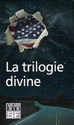 La trilogie divine, I à IV:Radio libre Albemuth - Siva - Invasion divine - La transmigration de Timothy Archer de Philip K. Dick