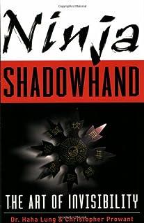 Ninja Shadowhand: The Art of Invisibility