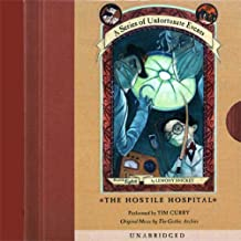 The Hostile Hospital: A Series of Unfortunate Events #8