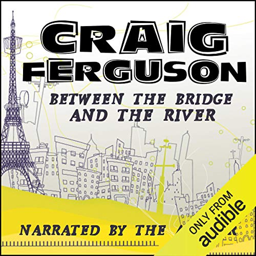 Between the Bridge and the River cover art