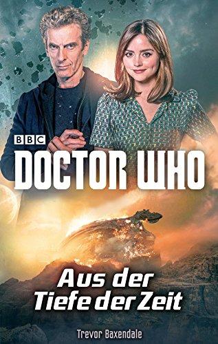 Doctor Who - Aus der Tiefe der Zeit [Kindle-Edition]