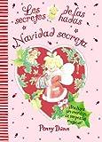 Navidad secreta: Los secretos de las hadas (Castellano - A Partir De 3 Años -...