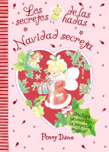 Navidad secreta: Los secretos de las hadas (Castellano - A Partir De 3 Años - Manipulativos (Libros Para Tocar, Jugar Y Pintar), Pop-Ups - Los Secretos De Las Hadas)