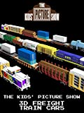 The Kids' Picture Show - 3D Freight Train Cars