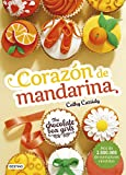 The Chocolate Box Girls. Corazón de mandarina: The Chocolate Box Girls 3