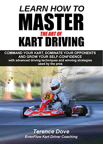 Learn How To Master The Art Of Kart Driving: Command your kart, dominate your opponents and grow...