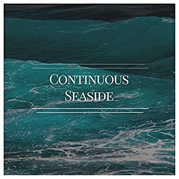 Continuous Seaside Ambience