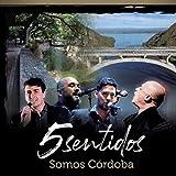 Cordobés, Guitarrero y Cantor (feat. Sergio Galleguillo)
