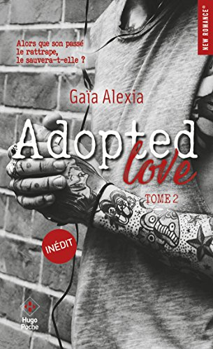 Adopted Love - tome 2 (New Romance t. 22) par [Alexia Gaia]
