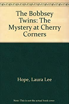The Bobbsey Twins at Cherry Corners - Book #20 of the Original Bobbsey Twins