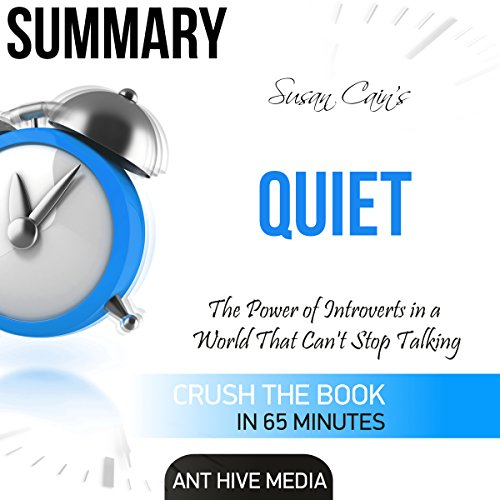 Summary: Susan Cain's Quiet: The Power of Introverts in a World That Can't Stop Talking audiobook cover art