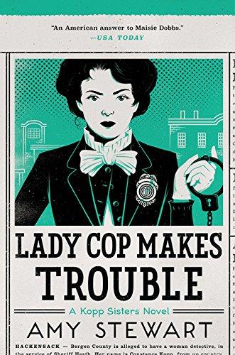 Image of Lady Cop Makes Trouble (2) (A Kopp Sisters Novel)
