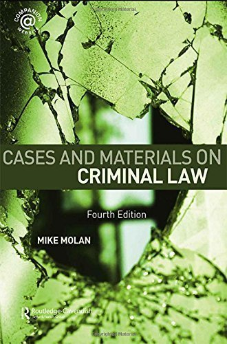 Cases & Materials on Criminal Law 4th edition by Molan, Mike (2007) Paperback