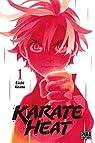 Karate Heat, tome 1 par Kitano