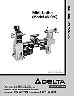Delta 46-250 Midi-Lathe Instruction Manual [Plastic Comb] [Jan 01, 1900] Misc [Plastic Comb]