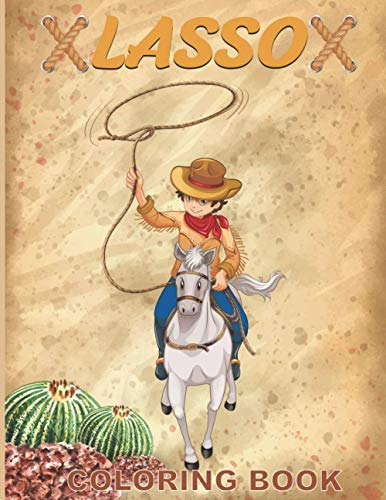 Lasso Coloring Book: Simple Western Color pages | lasso Riding Horse, Guns, Western Boots, and More to ... Unique Novelty Gifts for Lasso Lovers Boys & Girls