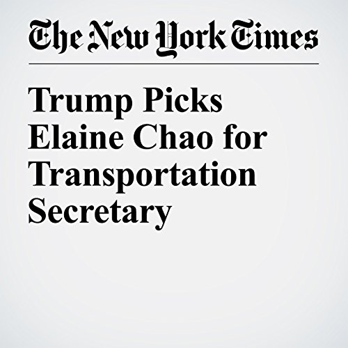 Trump Picks Elaine Chao for Transportation Secretary audiobook cover art