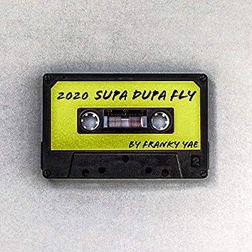 2020 Supa Dupa Fly