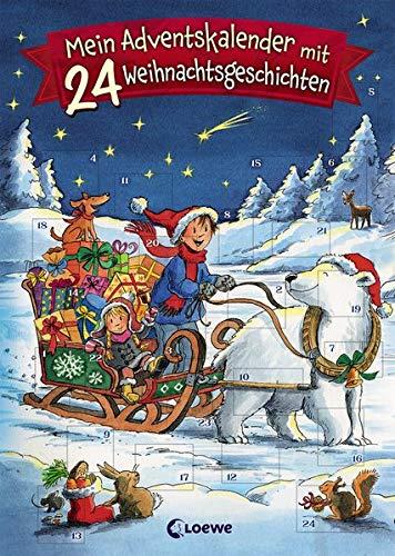 Mein Adventskalender mit 24 Weihnachtsgeschichten: Kurzgeschichten zur Weihnachtszeit für Kinder ab 7 Jahre