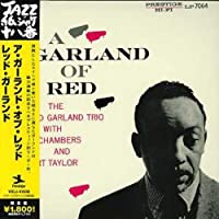 Garland of Red by Red Garland Trio (2006-06-21)