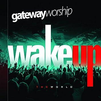 Wake Up the World [Live]