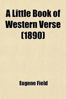 A Little Book of Western Verse (1890)