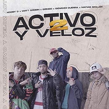 Activo y Veloz, Vol. 2
