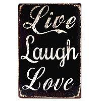 Live Laugh Love 金属板ブリキ看板警告サイン注意サイン表示パネル情報サイン金属安全サイン