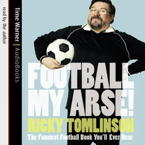 Football My Arse! audiobook cover art