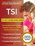 TSI Study Guide 2021-2022: TSI Prep Book and 3 Complete Practice Tests for the Texas Success Initiative Exam: [Updated for the New Outline]
